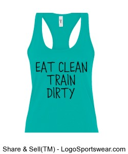 "Hart Healthy ""Eat Clean Train Dirty"" Next Level Racerback Design Zoom"